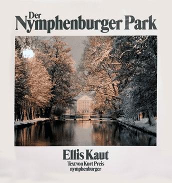 Kaut Ellis, Preis Kurt - Der Nymphenburger Park