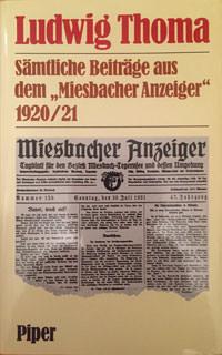 Thoma Ludwig - Sämtliche Beiträge aus dem 'Miesbacher Anzeiger' 1920/21