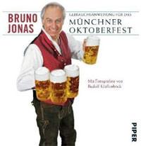 Jonas Bruno, Klaffenböck Rudolf - Gebrauchsanweisung für das Münchner Oktoberfest