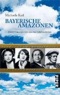 Karl Michaela - Bayerische Amazonen