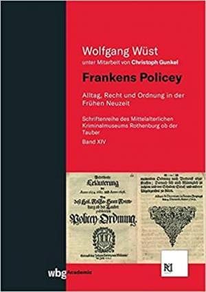 Wüst Wolfgang - Frankens Policey