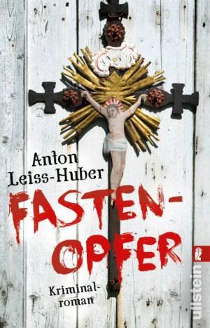 Leiss-Huber Anton - Fastenopfer