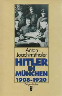 Joachimsthaler Anton - Hitler in München