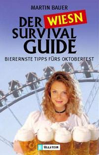 Bauer Martin  - Der Wies'n Survival Guide