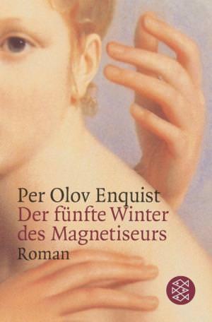 Enquist Per Olov - Der fünfte Winter des Magnetiseurs
