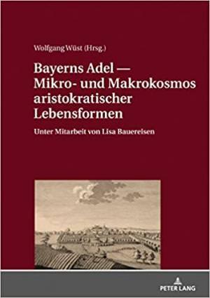 Wüst Wolfgang, Bauereisen Lisa - Bayerns Adel