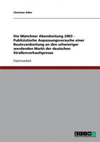 Adler Christian - Die Münchner Abendzeitung 2003