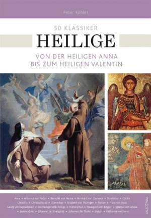 Köhler Peter, Fricke Birgit - 50 Klassiker Heilige