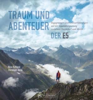 Ruhland Nina, Jorda Christoph - Traum und Abenteuer - Der E5