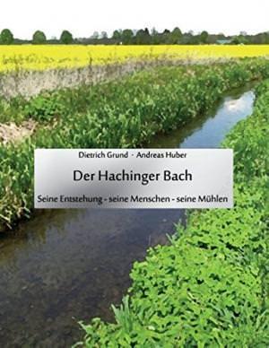 Grund Dieter, Huber Andresas - Der Hachinger Bach