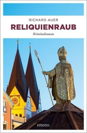 Auer Richard - Reliquienraub