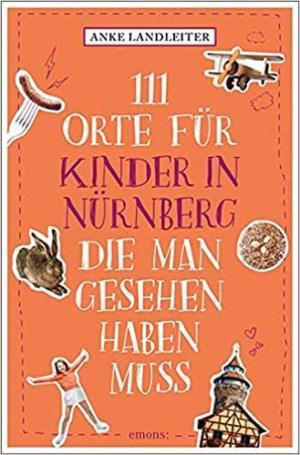 Landleiter Anke - 111 Orte für Kinder in Nürnberg