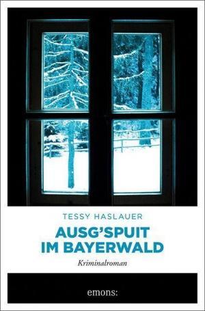 Haslauer Tessy - Ausg'spuit im Bayerwald