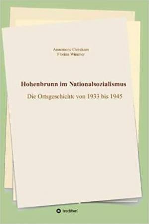 Christians Annemone, Wimmer Florian - Hohenbrunn im Nationalsozialismus