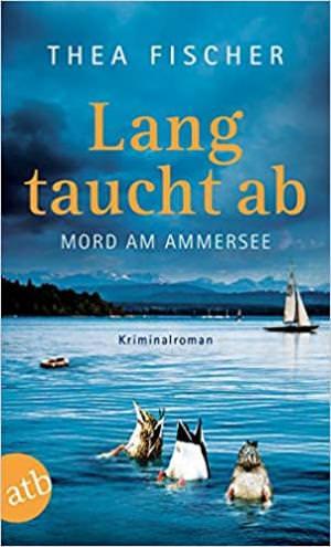 Fischer Thea - Lang taucht ab