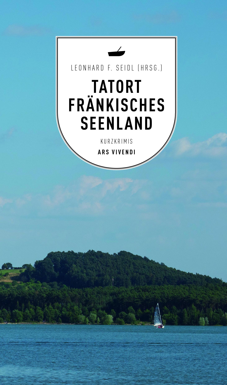 - Tatort Fränkisches Seenland