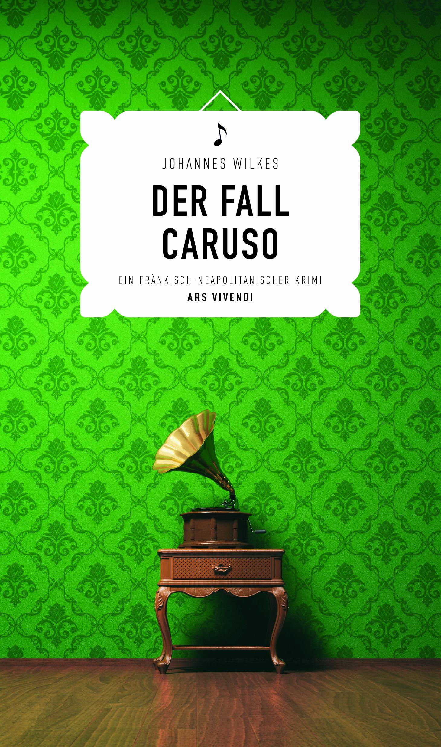 Johannes Wilkes - Der Fall Caruso