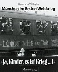 """Wilhelm Hermann - """"Ja, Kinder, es ist Krieg ... !"""""""
