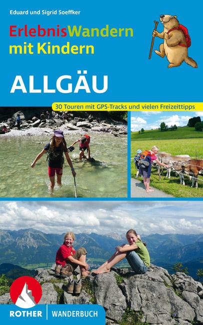 Soeffker Eduard und Sigrid - Erlebniswandern mit Kindern Allgäu