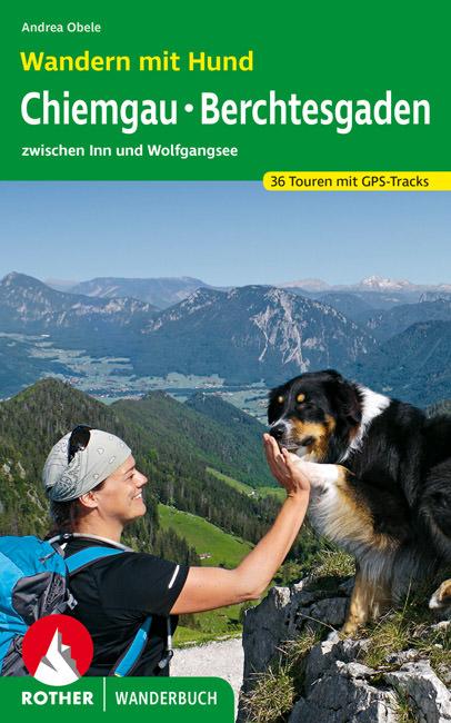 Obele Andrea - Wandern mit Hund Chiemgau - Berchtesgaden
