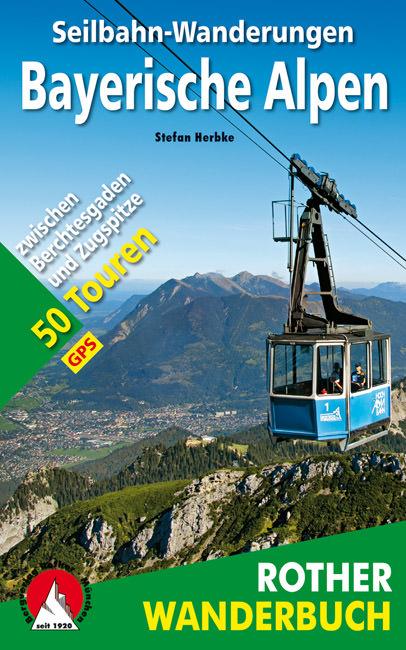Herbke Stefan - Seilbahn-Wanderungen Bayerische Alpen