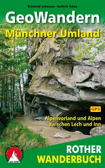 Lehmann Reinhold, Schön Kathrin - GeoWandern Münchner Umland