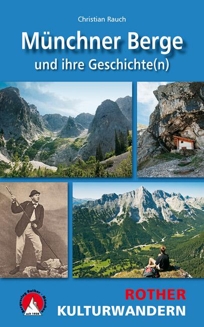 Rauch Christian - Münchner Berge und ihre Geschichte