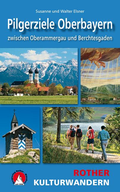Elsner Susanne - Kulturwandern Pilgerziele Oberbayern