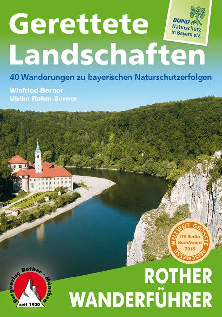Berner Winfried, Rohm-Berner Ulrike - Gerettete Landschaften