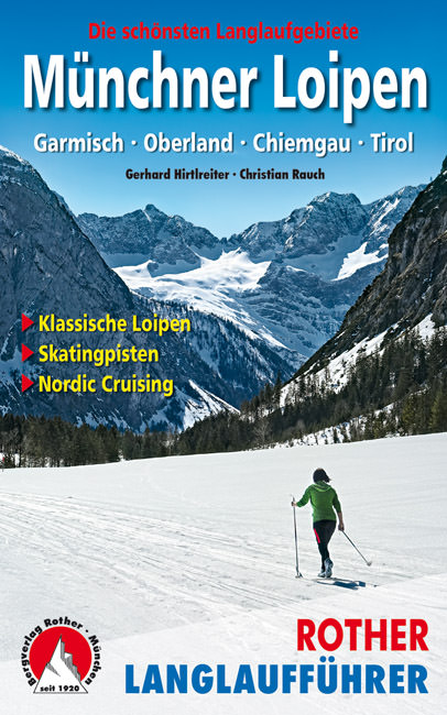 Hirtlreiter Gerhard, Rauch Christian - Münchner Loipen