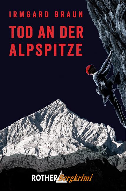 Braun Irmgard - Tod an der Alpspitze