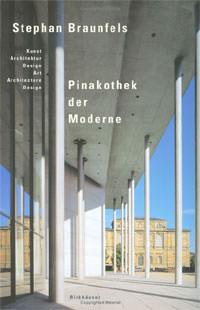 Mönninger Michael - Stefan Braunfels - Pinakothek der Moderne