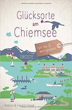 Hesse Andrea, Hesse Harald - Glücksorte am Chiemsee