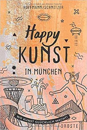 - Happy Kunst in München