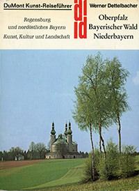 Dettelbacher Werner - Oberpfalz, Bayerischer Wald, Niederbayern