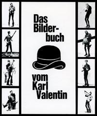 König Hannes, Köhl Gudrun Köhl - Das Bilderbuch vom Karl Valentin