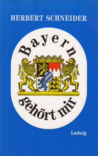 Schneider Herbert - Bayern gehört mir