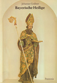 Goldner Johannes - Bayerische Heilige