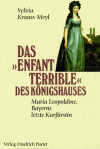 Krauss-Meyl Sylvia - Das Enfant terrible des Königshauses: