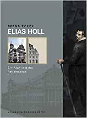 Roeck Bernd - Elias Holl