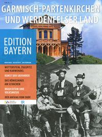 Haus der Bayerischen Geschichte - Garmisch-Partenkirchen und Werdenfelser Land