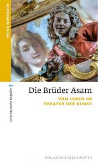Morsbach Peter - Die Brüder Asam