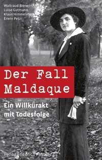 Bierwirth Waltraud, Gutmann Luise, Himmelstein Klaus, Petzi Erwin - Der Fall Maldaque