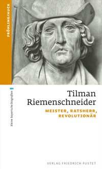 Fröhling Stefan Huck Markus - Tilman Riemenschneider