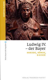 Clauss Martin - Ludwig IV. - der Bayer