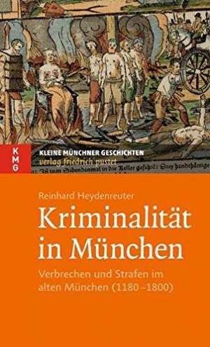 Heydenreuter Reinhard - Kriminalität in München
