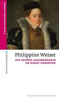 Schneider-Ferber Karin - Philippine Welser