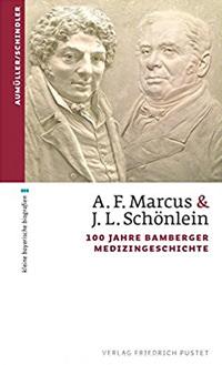Aumüller Gerhard, Schindler Christoph - A.F. Marcus & J. L. Schönlein