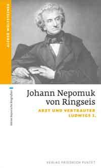 Wolfsteiner Alfred - Johann Nepomuk von Ringseis