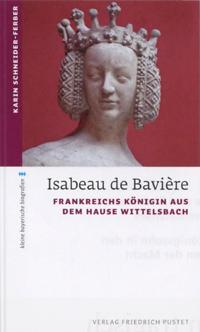Schneider-Ferber Karin - Isabeau de Baviere